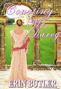 Courting Mr. Darcy: A Pride & Prejudice Variation
