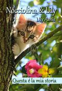 Nocciolina & Lily
