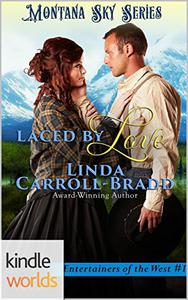 Montana Sky: Laced By Love (Kindle Worlds)