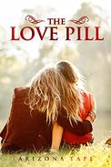 The Love Pill: What if you had a tiny pill that could turn attraction into love?