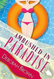 Ambushed in Paradise