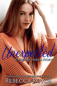 Unexpected: A Reverse Harem Love Story