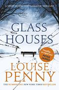 Glass Houses: A Chief Inspector Gamache Mystery, Book 13
