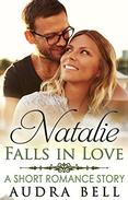 Natalie Falls in Love: A Short Romance Story