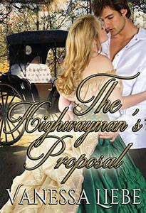 The Highwayman's Proposal