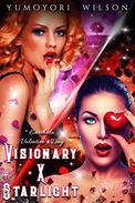 VISIONARY X STARLIGHT- Valentine's Day