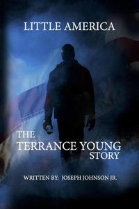 Little America The Terrance Young Story
