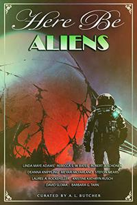 Here Be Aliens: Myth, Monsters and Mayhem