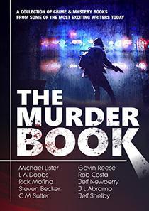 The Murder Book: 10 Complete Crime Novels