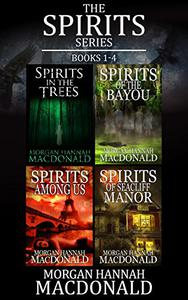 THE SPIRITS SERIES Books 1-4