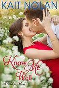 Know Me Well: A Small Town Southern Romance