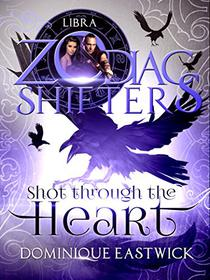 Shot Through the Heart: A Zodiac Shifters Paranormal Romance: Libra