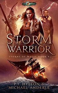 Storm Warrior: Age Of Magic - A Kurtherian Gambit Series