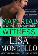 Material Witness: a Romantic Suspense Novel