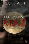 The Betas: Rene'