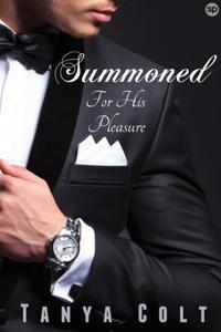 Summoned: For His Pleasure