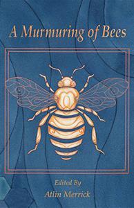 A Murmuring of Bees