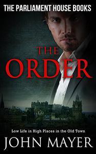 The Order: Dark Urban Scottish Crime Story