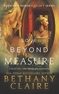 Love Beyond Measure (A Scottish Time Travel Romance): Book 4