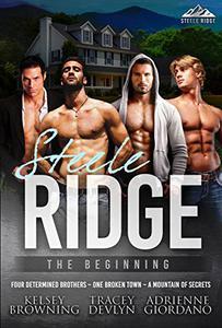 Steele Ridge: The Beginning
