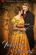 The Baron in Bath - Miss Julia Bellevue: A Regency Romance Novel