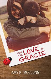 For the Love of Gracie