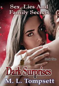 Dark Surprises (Sex, Lies And Family Secrets) Book Two