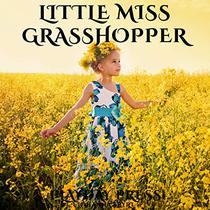 Little Miss Grasshopper: A Timeless Classic