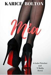 Mia: A Standalone Romantic Suspense