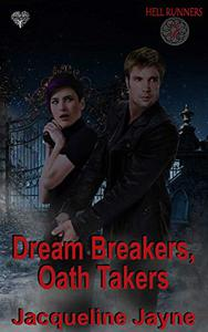 Dream Breakers, Oath Takers