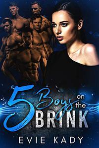 5 Boys on the Brink
