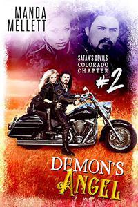 Demon's Angel: Satan's Devils MC (Colorado Chapter) #2