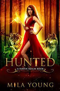 Hunted: A Reverse Harem Fairy Tale Retelling