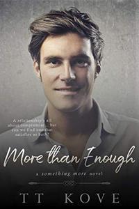 More Than Enough: a Something More novel