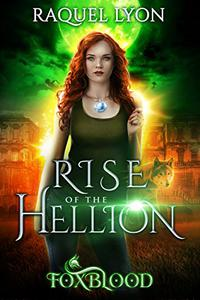 Rise of the Hellion (Foxblood Trilogy Two)