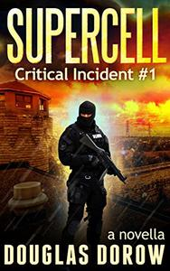 SuperCell: Critical Incident #1