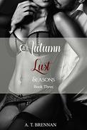 Autumn Lust: Seasons Book 3