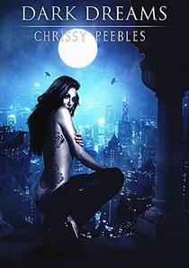 Dark Dreams - Book 2 (A Vampire & Paranormal Romance)
