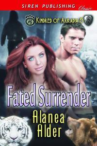 Fated Surrender [Kindred of Arkadia 6]