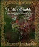 Yuletide Sparkle: A Short Story from the world of Grevared