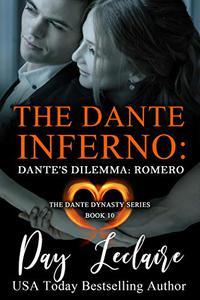 Dante's Dilemma: Romero (The Dante Dynasty Series: Book #10): The Dante Legacy