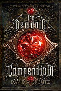 The Demonic Compendium: Book One