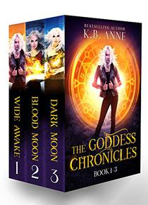 The Goddess Chronicles Books 1-3: An Urban Fantasy Boxed Set