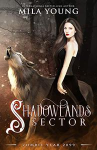 Shadowlands Sector: A Shifter Paranormal Romance