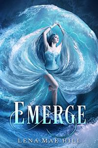 Emerge: A Young Adult Paranormal Romance
