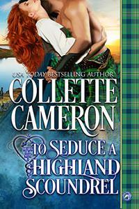 To Seduce a Highland Scoundrel