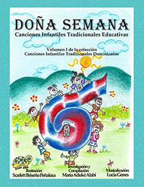 Doña Semana: Canciones Infantiles Tradicionales Educativas (Canciones Infantiles Tradicionales Dominicanas nº 1)