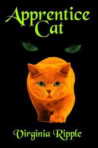 Apprentice Cat: Toby's Tale Book 1