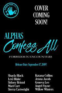 Alphas Confess All