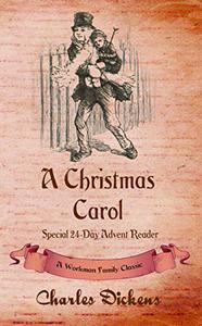 A Christmas Carol (Annotated): Special 24-Day Advent Reader